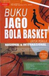Buku Jago Bola Basket Untuk Pemula