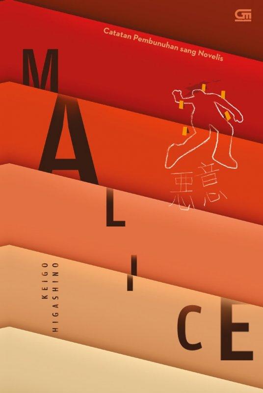 Cover Buku Catatan Pembunuhan Sang Novelis (Malice)