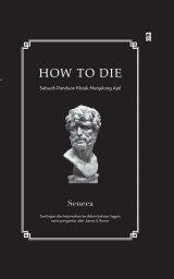 How to Die: Sebuah Panduan Kuno untuk Mati