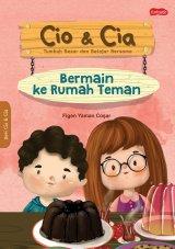 Detail Buku Cio & Cia : Berkunjung Ke Rumah Teman