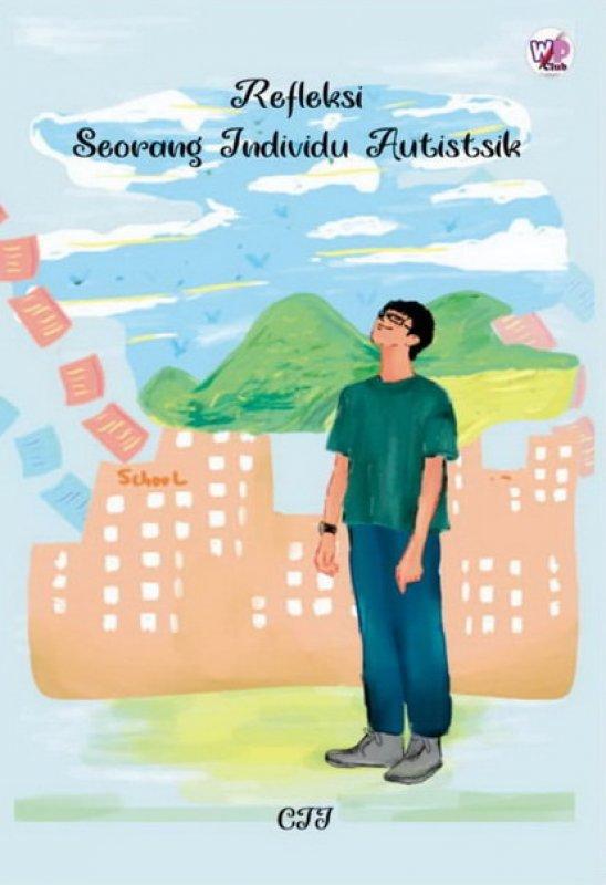 Cover Buku Refleksi Seorang Individu Autistsik