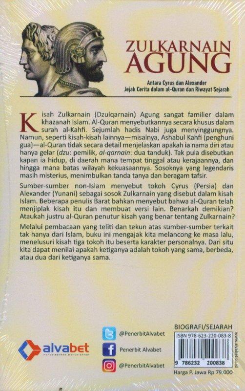 Cover Belakang Buku Zulkarnain Agung: jejak cerita dalam Al-Quran dan riwayat sejarah