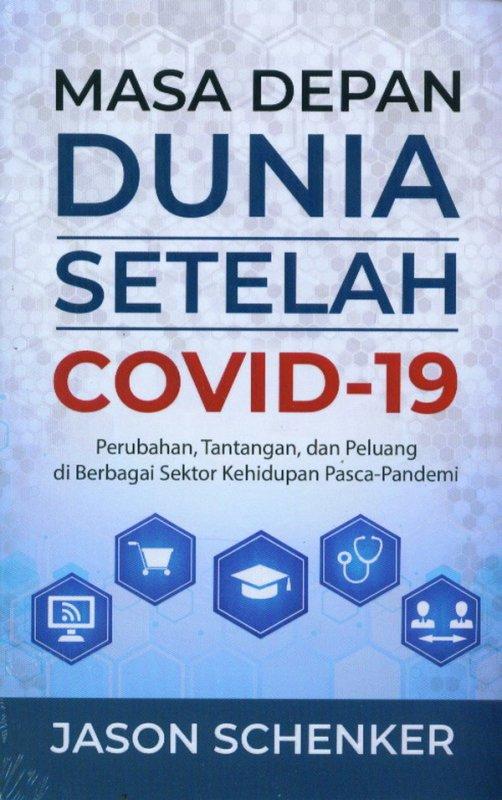 Cover Buku Masa Depan Dunia Setelah Covid-19