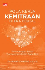 Pola Kerja Kemitraan di Era Digital - Perlindungan Sosial Transportasi Online Roda Dua
