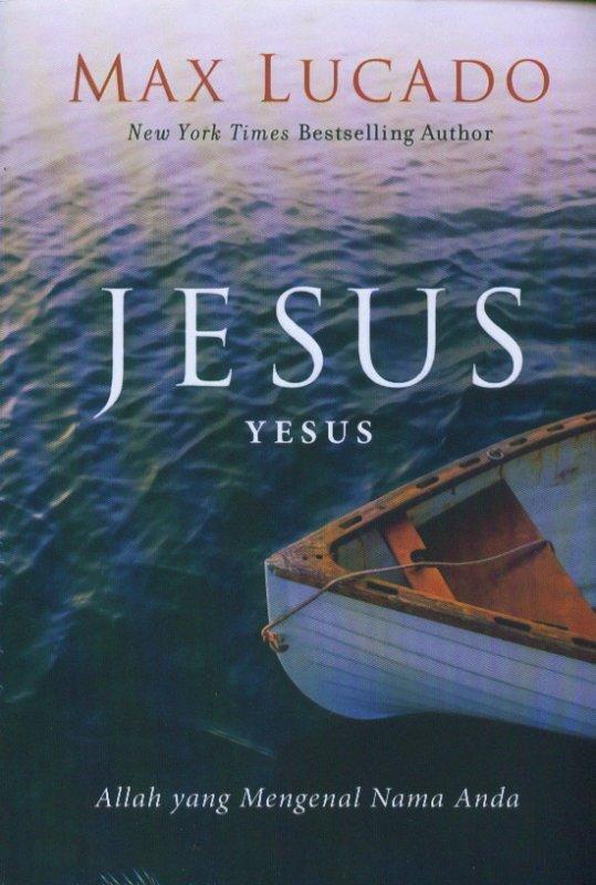 Cover Buku Jesus: Allah Yang Mengenal Nama Anda