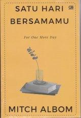 Detail Buku Satu Hari Bersamamu (For One More Day) terbaru