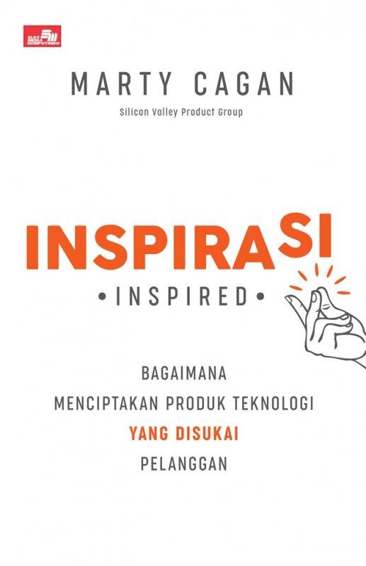 Cover Buku Inspirasi: Bagaimana Menciptakan Produk Teknologi Yang Disukai Pelanggan