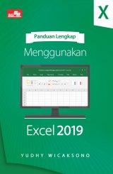 Panduan Lengkap Menggunakan Excel 2019