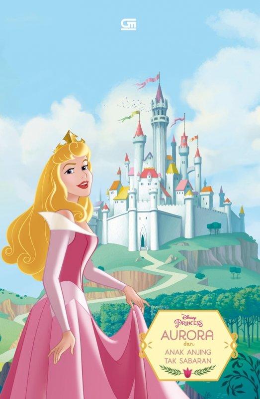 Cover Buku Disney Princess: Aurora Dan Anak Anjing Tak Sabaran
