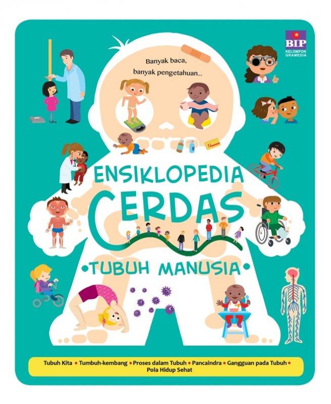 Cover Buku Ensiklopedia Cerdas : Tubuh Manusia