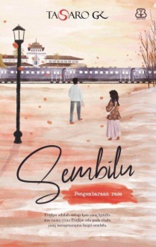 Cover Buku SEMBILU: PENGEMBARAAN RASA