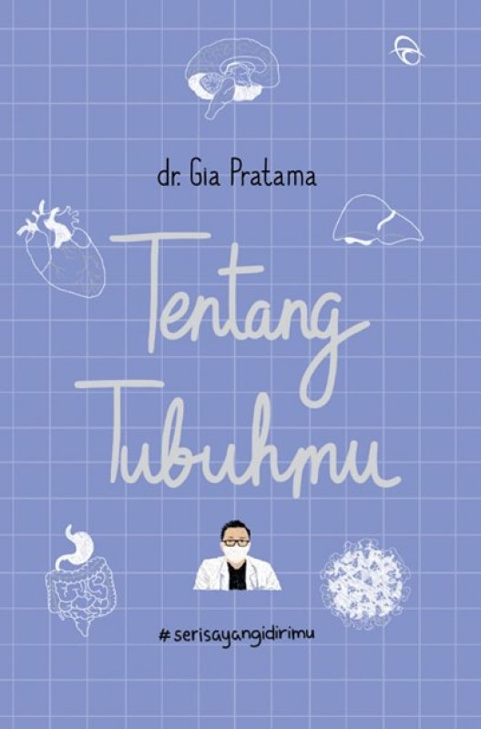Cover Buku Tentang Tubuhmu #SeriSayangDirimu