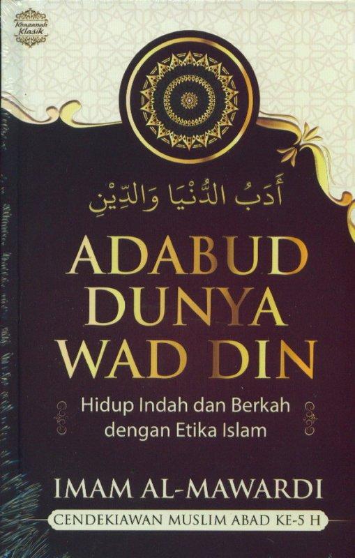 Cover Buku Adabud Dunya Wad Din