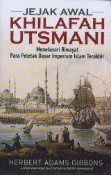 Detail Buku Jejak Awal Khilafah Utsmani