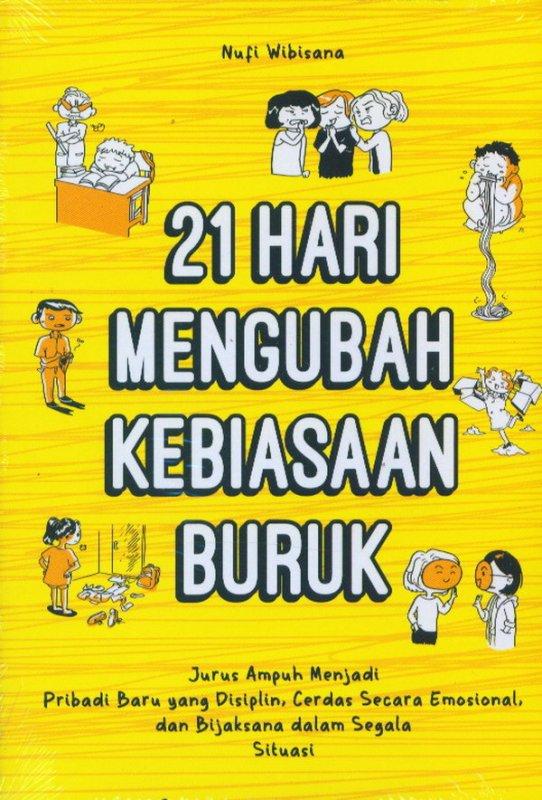 Cover Buku 21 Hari Mengubah Kebiasaan Buruk