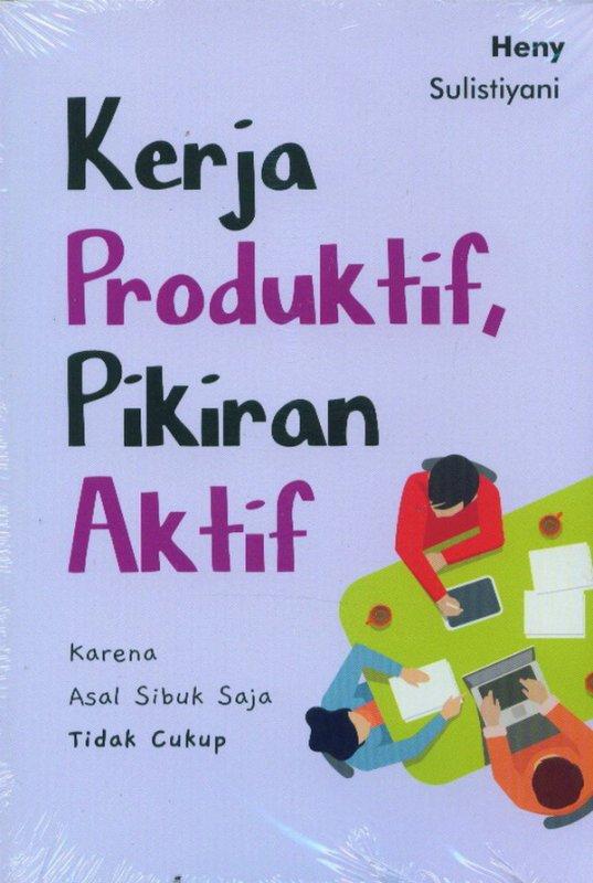 Cover Buku Kerja Produktif, Pikiran Aktif