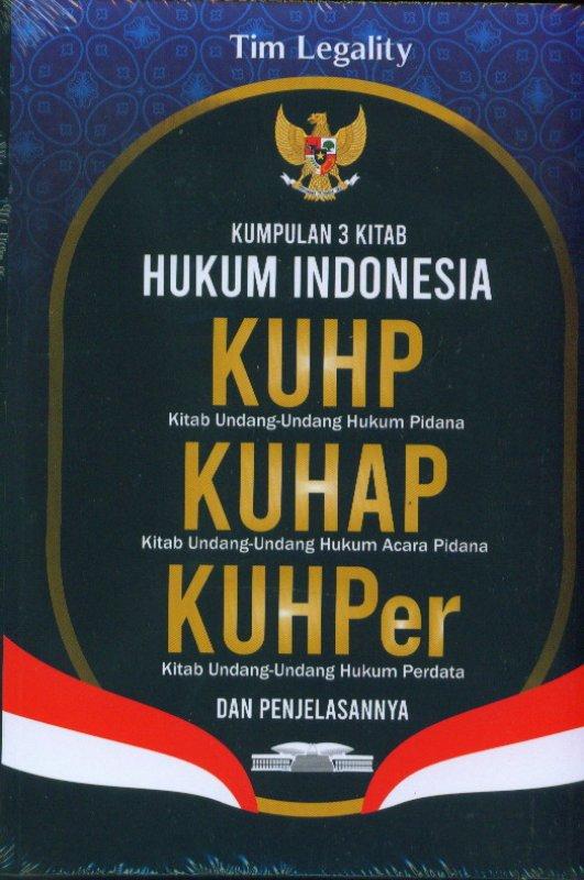 Cover Buku Kumpulan 3 Kitab Hukum Indonesia, KUHP, KUHAP, KUHPer