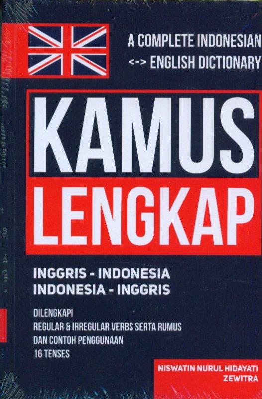 Cover Buku Kamus Lengkap Inggris-Indonesia Indonesia-Inggris: A Complete Indonesian <-> English Dictionary