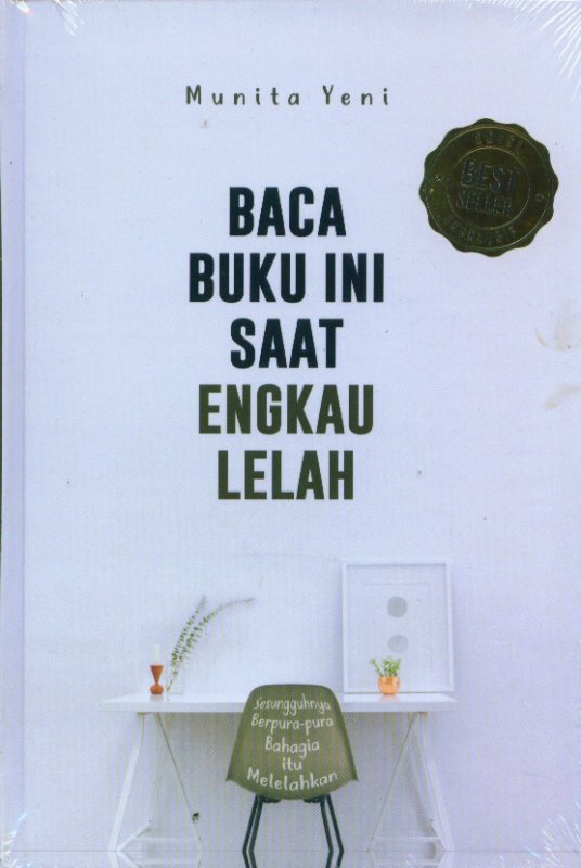 Cover Buku Baca Buku Ini Saat Engkau Lelah (Hard Cover)