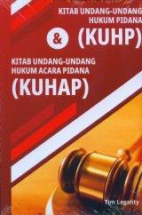 Kitab Undang-Undang Hukum Pidana (KUHP) & Kitab Undang-Undang Hukum Acara Pidana (KUHAP)