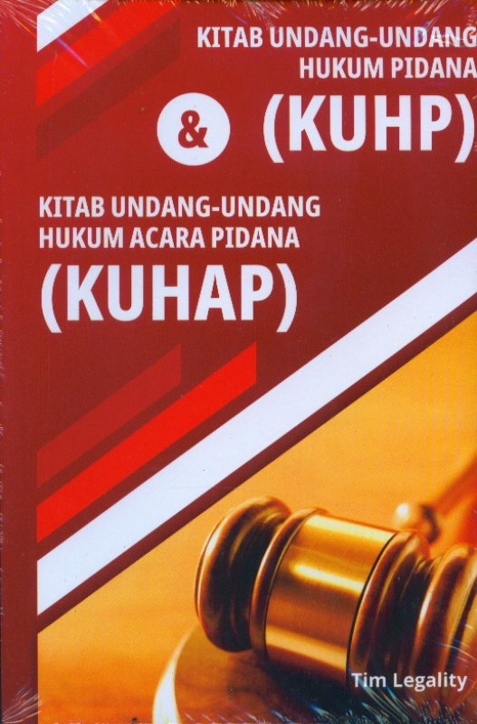 Cover Buku Kitab Undang-Undang Hukum Pidana (KUHP) & Kitab Undang-Undang Hukum Acara Pidana (KUHAP)