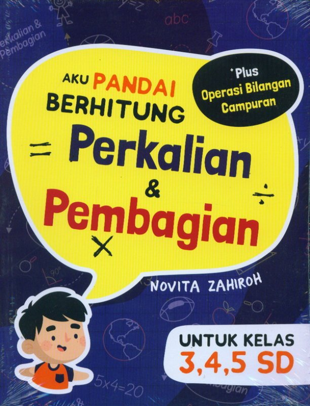 Cover Buku Aku Pandai Berhitung Perkalian & Pembagian Untuk Kelas 3,4,5  SD
