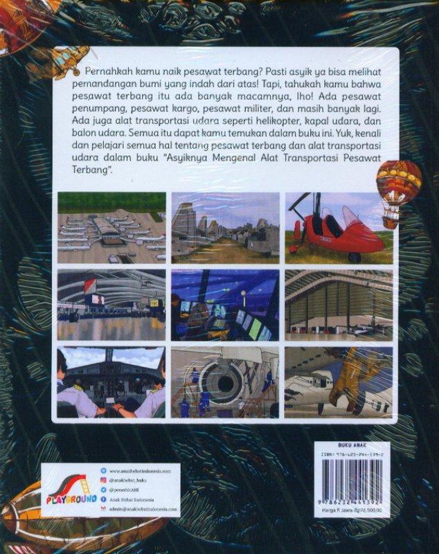 Cover Belakang Buku Asyiknya Mengenal Alat Transportasi Pesawat Terbang