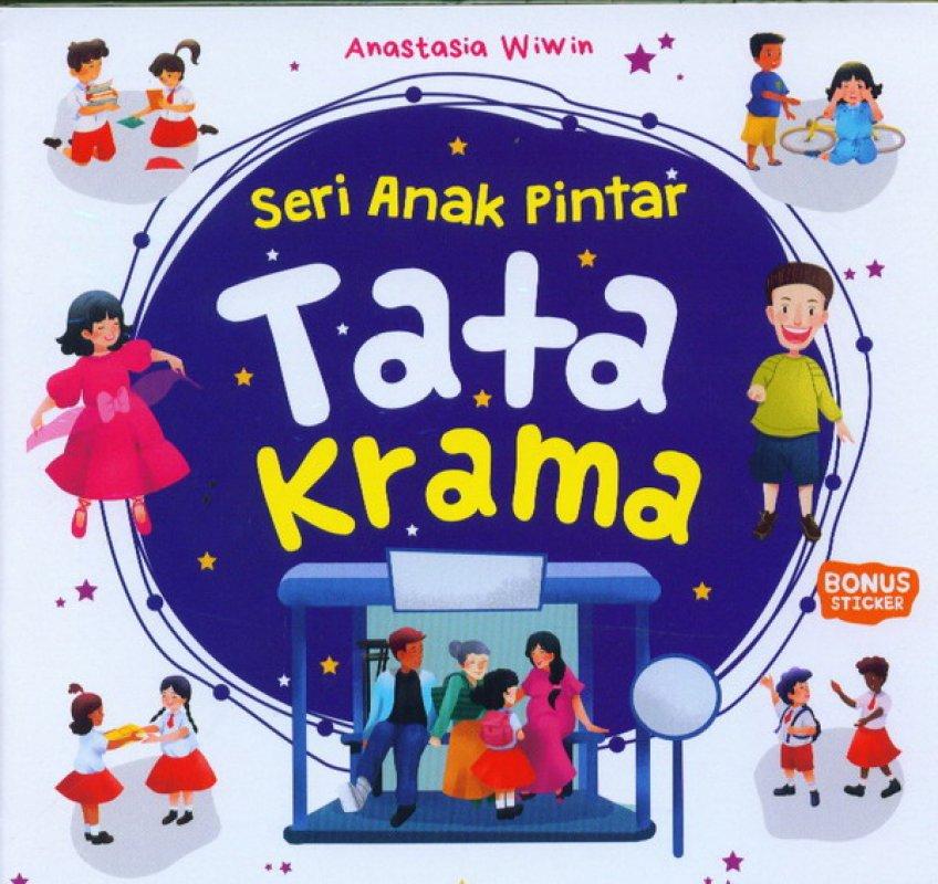 Cover Buku Seri Anak Pintar: Tata Krama