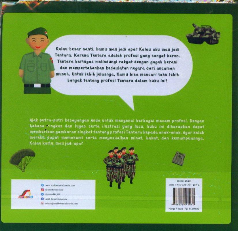 Cover Belakang Buku Aku Mau Jadi Tentara