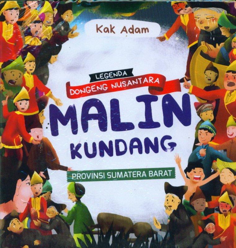 Cover Buku Legenda Dongeng Nusantara: Malin Kundang