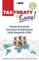 Tax Treaty Is Easy!Mudah Memahami Perjanjian Penghindaran pajak berganda