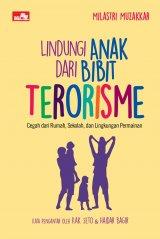 Detail Buku Lindungi Anak dari Bibit Terorisme