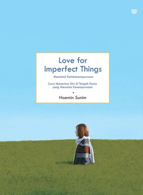Cover Buku Love for Imperfect Things-panduan ketenangan hidup