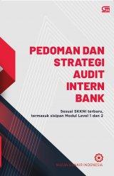 Pedoman Dan Strategi Audit Intern Bank