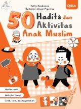 50 Hadits Dan Aktivitas Anak Muslim-pendidikan anak