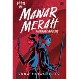 Teenlit: Mawar Merah#2: Metamorfosis - Cover Baru