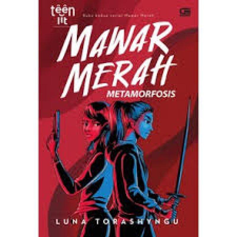Cover Buku Teenlit: Mawar Merah#2: Metamorfosis - Cover Baru