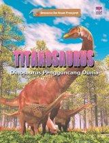Seri Dinosaurus dan Hewan Prasejarah : Titanosaurus