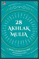 28 Akhlak Mulia-panduan hidup islami