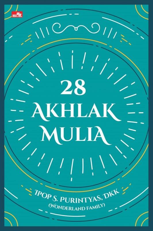 Cover Buku 28 Akhlak Mulia-panduan hidup islami