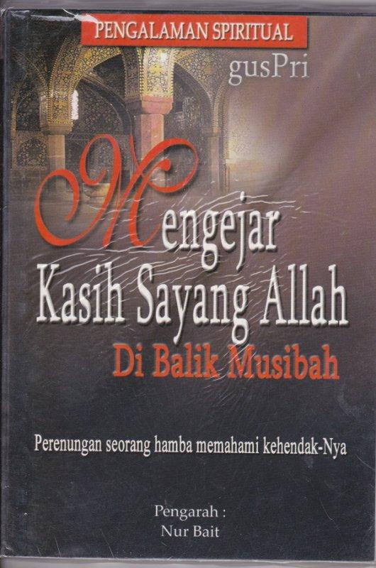 Cover Buku Mengejar kasih sayang Allah