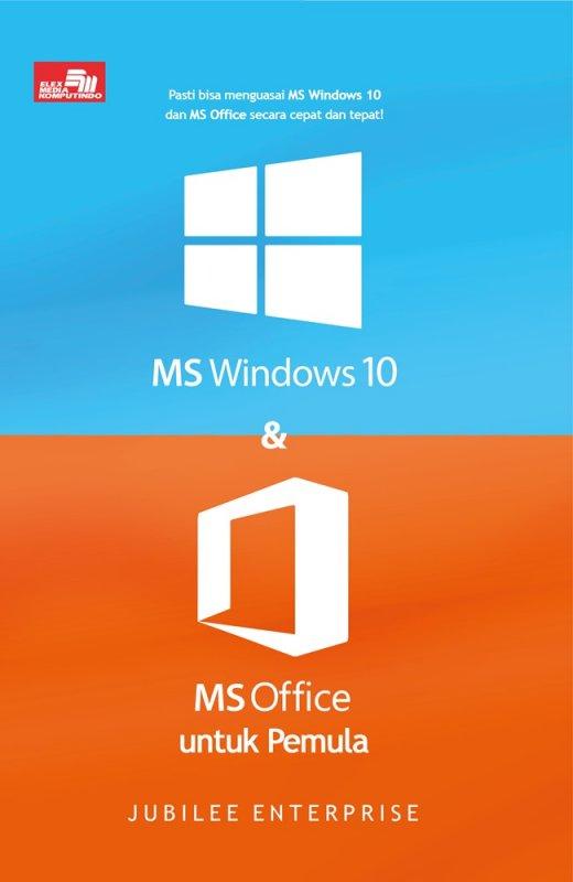 Cover Buku MS Windows 10 dan MS Office untuk Pemula
