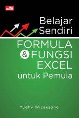 Belajar Sendiri Formula dan Fungsi Excel untuk Pemula