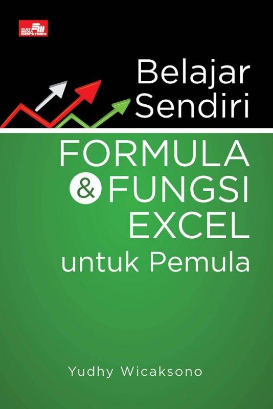 Cover Buku Belajar Sendiri Formula dan Fungsi Excel untuk Pemula