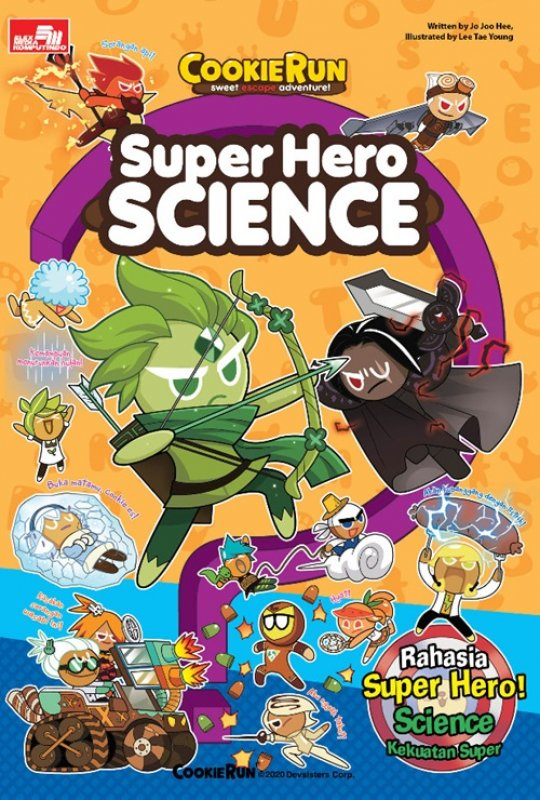 Cover Buku Cookie Run Sweet Escape Adventure! - Super Hero Science