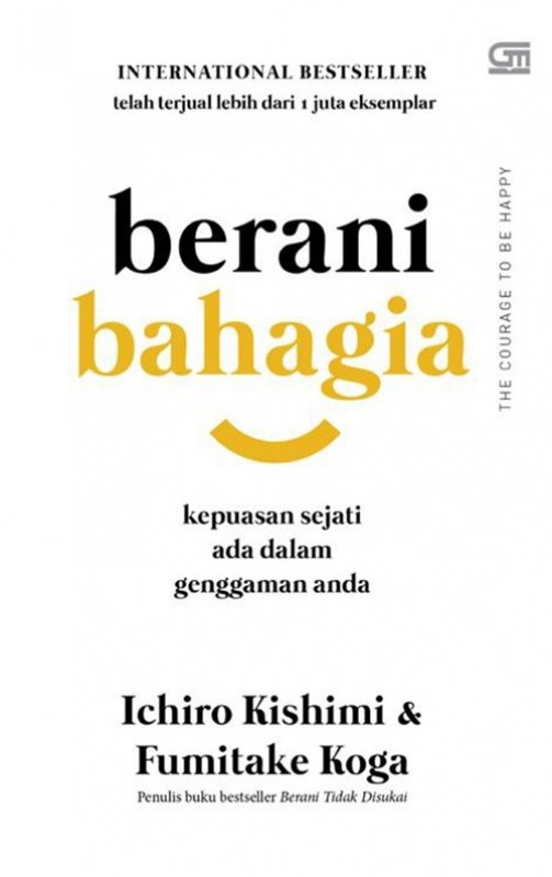 Cover Buku Berani Bahagia-panduan hidup meraih kepuasan sejati