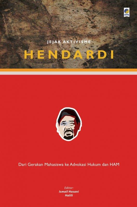 Cover Buku Jejak Aktivisme Hendardi-biografi tokoh