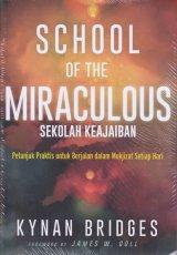 School Of The Miraculous;Sekolah keajaiban