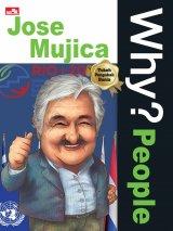 Detail Buku Why? People - Jose Mujica sang presiden termiskin di dunia