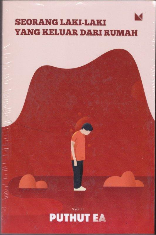 Cover Buku Seorang Laki-Laki Yang Keluar Dari Rumah (New Cover)